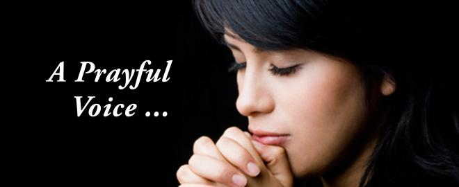 A Prayerful Voice Attentive to the Spirit