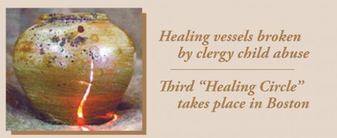 Healing vessels broken by clergy sexual abuse